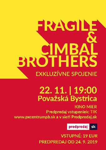 fragile-y-cimbal-brothers.jpg