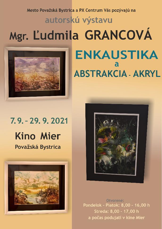 Mgr. Ľudmila Grancová - Enkaustika a Abstrakcia - Akryl
